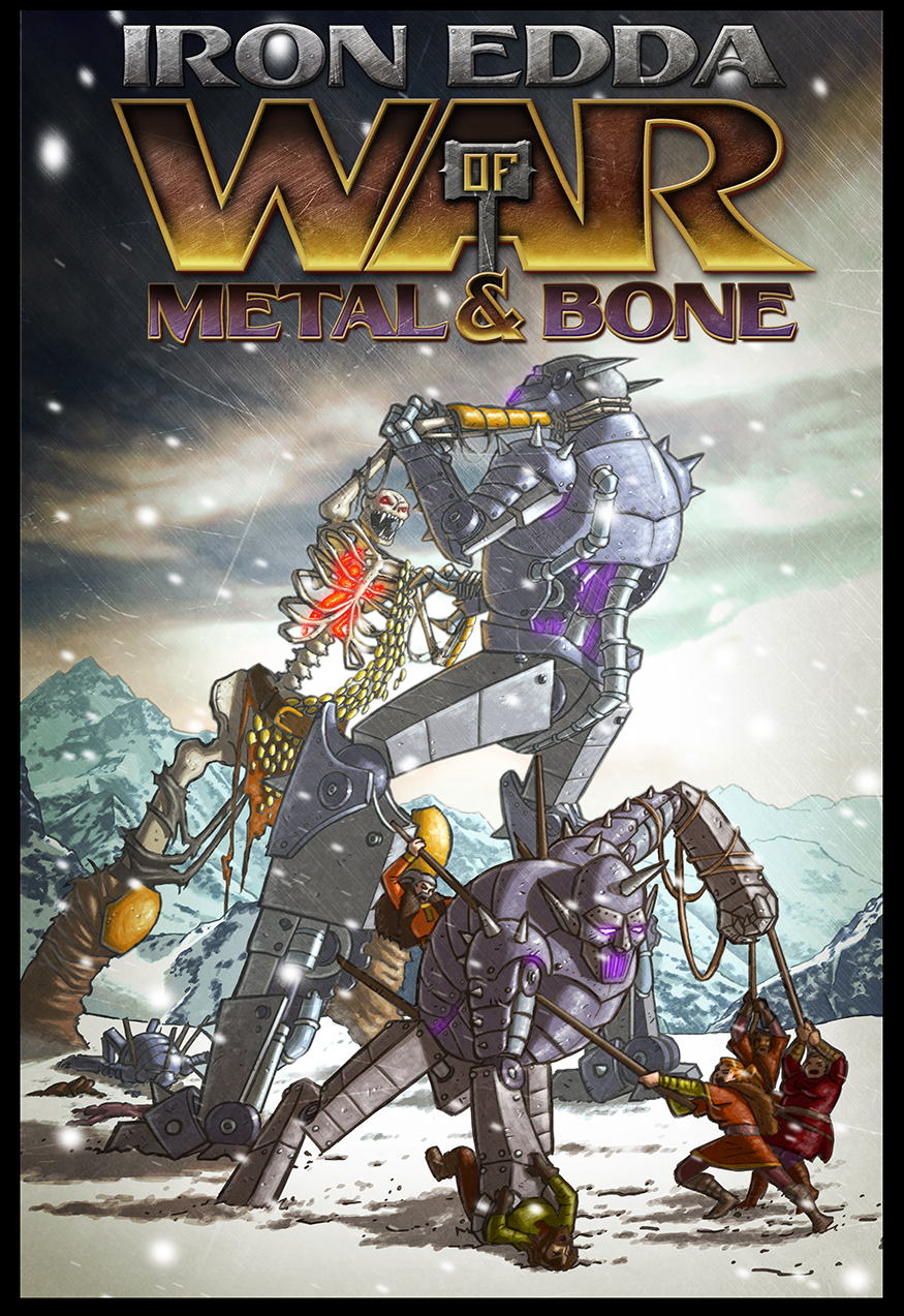 War of Metal and Bone