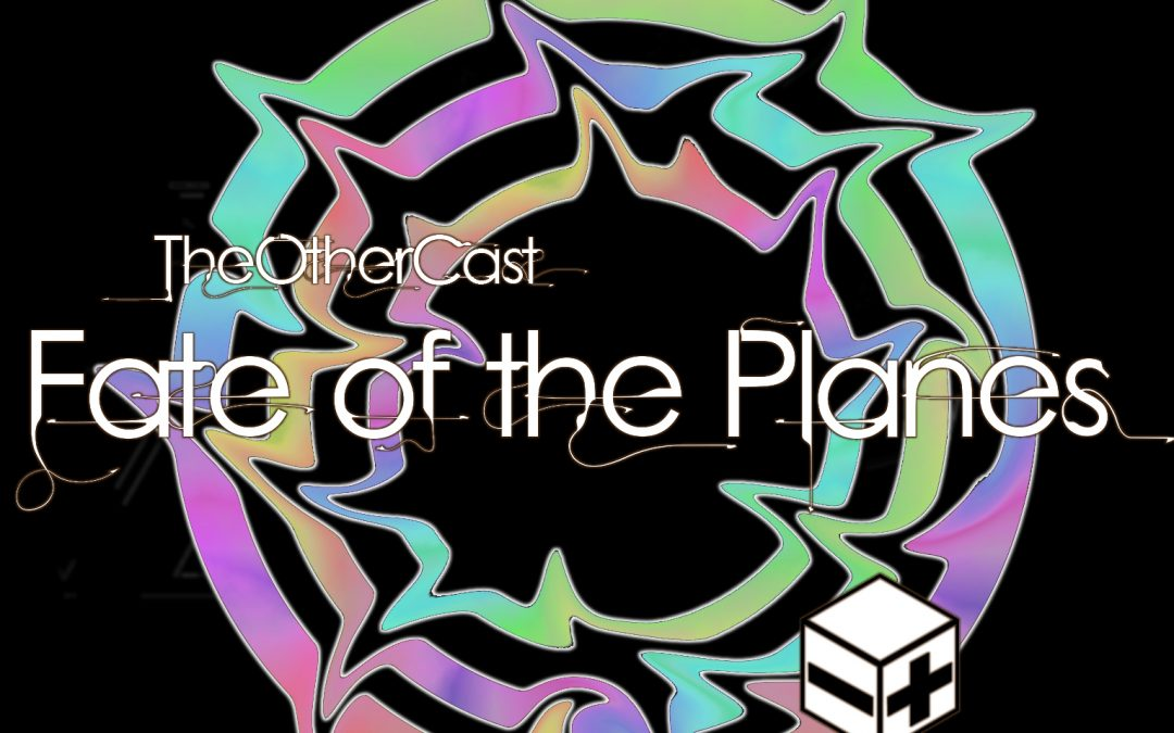 Fate of the Planes, Episode 25 – All Kinds of Time