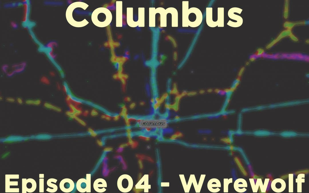 Dresden Files: Columbus, Episode 04 – Werewolf Never-Nude
